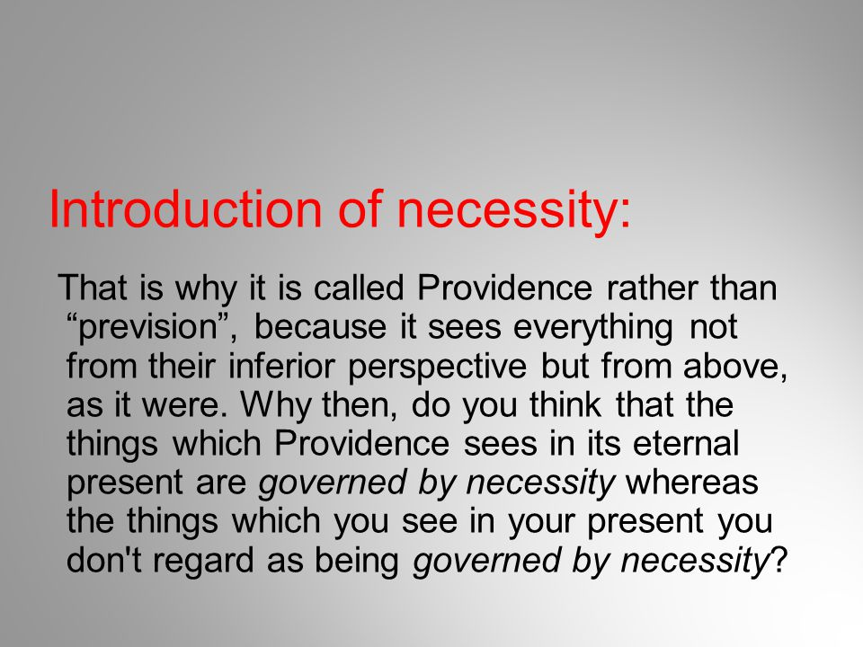 Introduction of necessity: