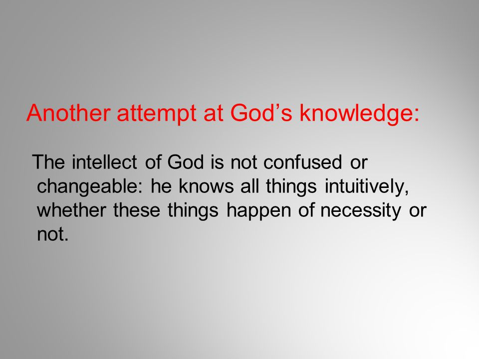 Another attempt at God's knowledge: