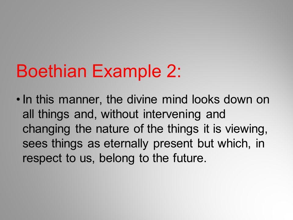 Boethian Example 2: