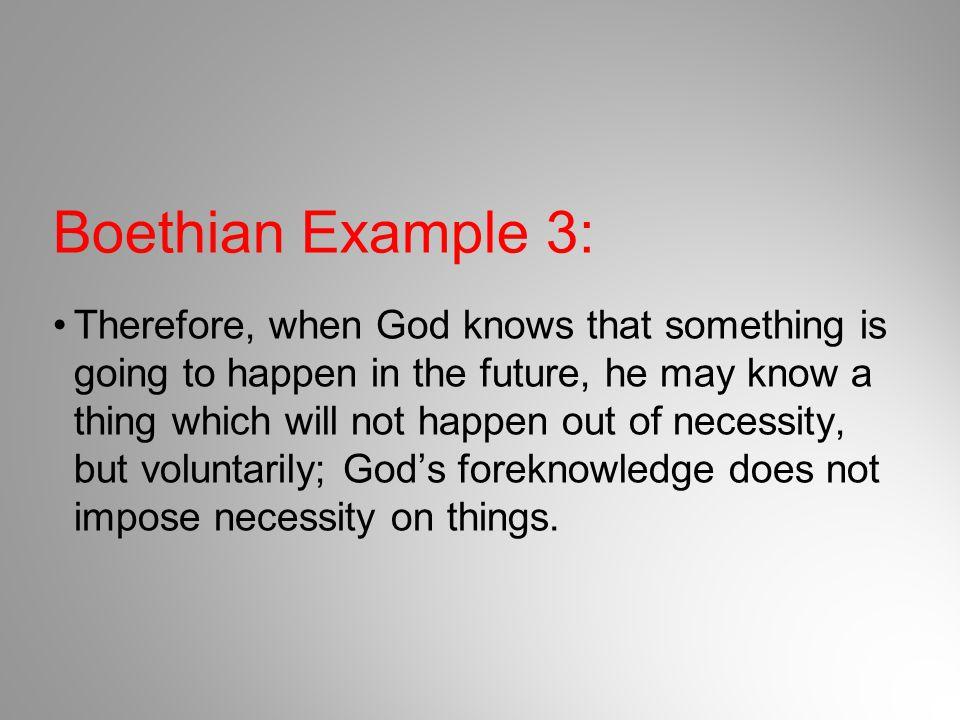 Boethian Example 3:
