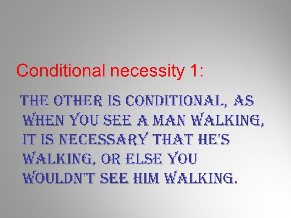 Conditional necessity 1: