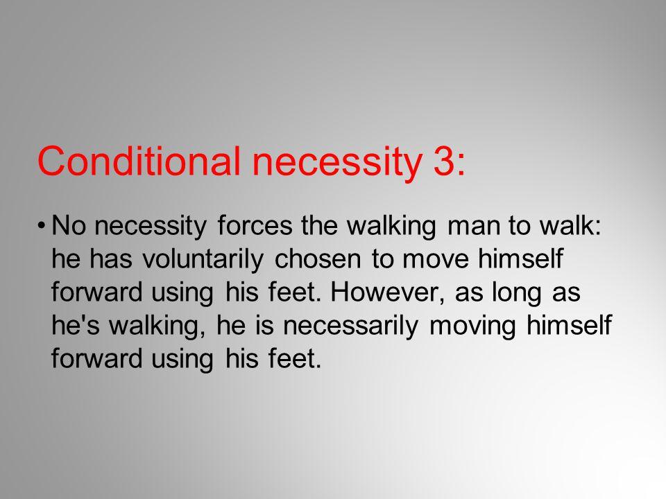 Conditional necessity 3: