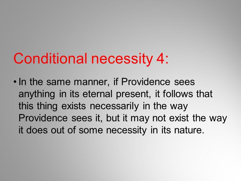 Conditional necessity 4: