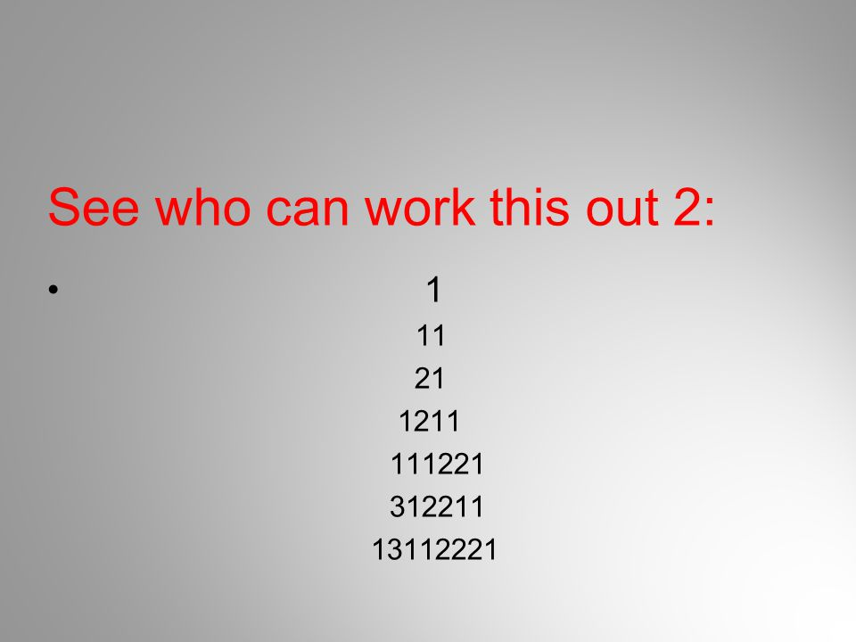 See who can work this out 2: