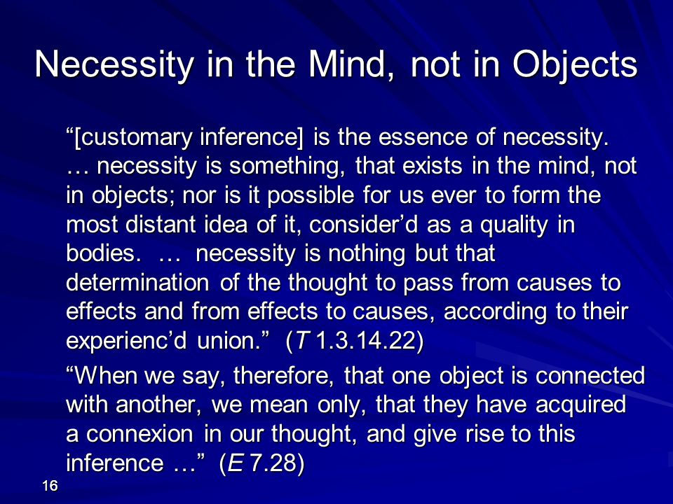 Necessity in the Mind, not in Objects