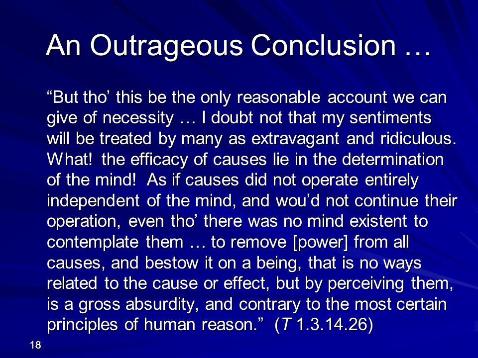 An Outrageous Conclusion …