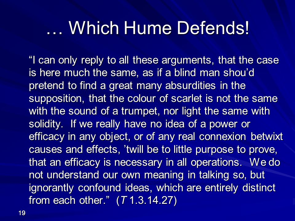 … Which Hume Defends!