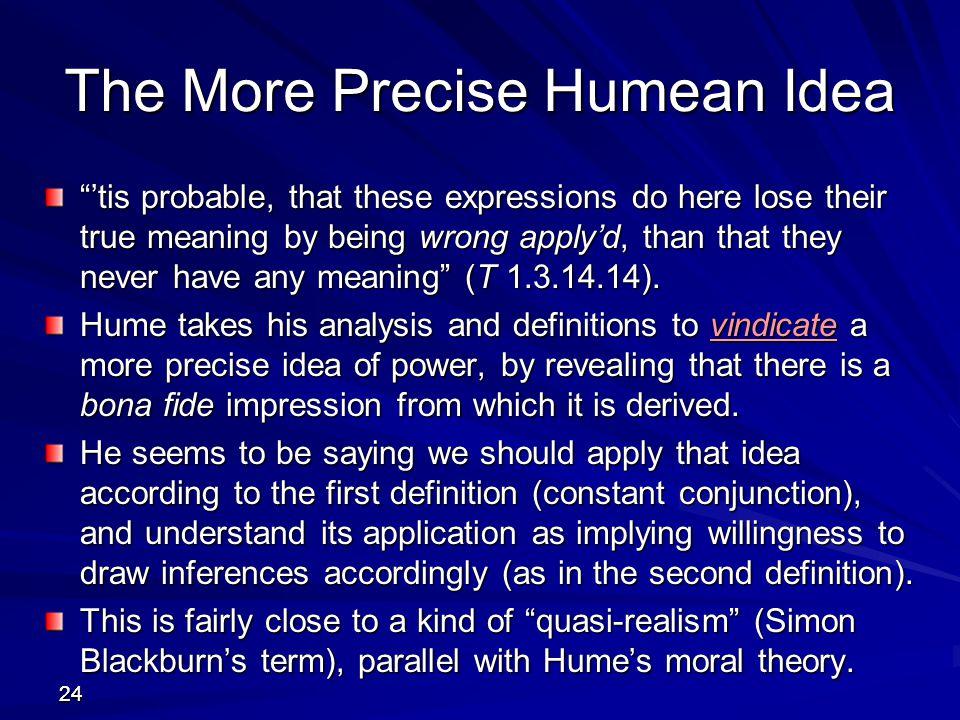 The More Precise Humean Idea