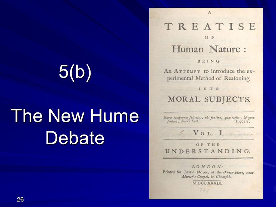 5(b) The New Hume Debate