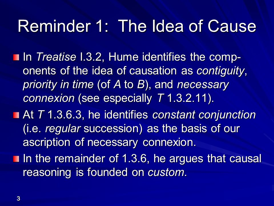 Reminder 1: The Idea of Cause