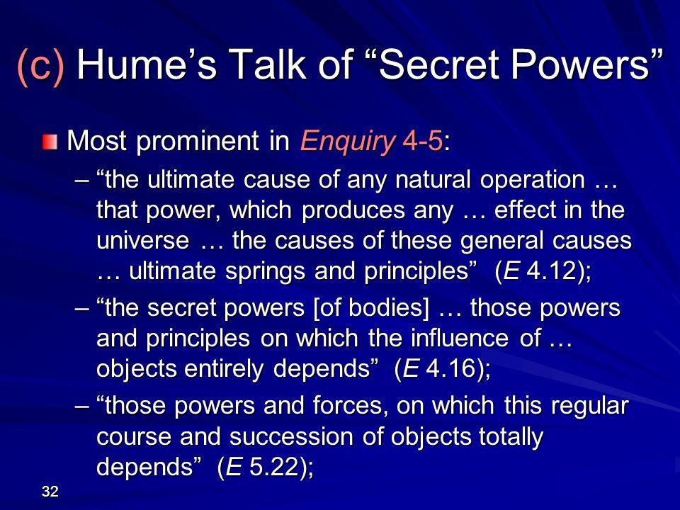 (c) Hume's Talk of Secret Powers