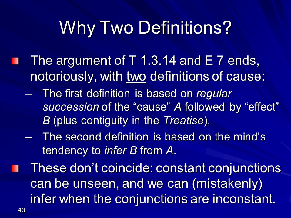 Why Two Definitions The argument of T 1.3.14 and E 7 ends, notoriously, with two definitions of cause: