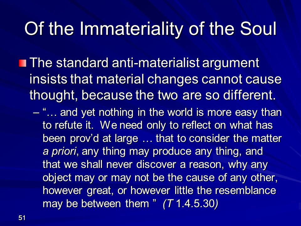 Of the Immateriality of the Soul