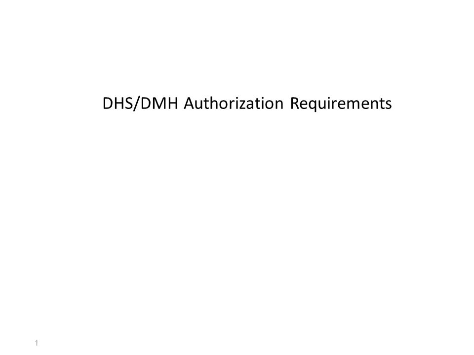 DHS/DMH Authorization Requirements