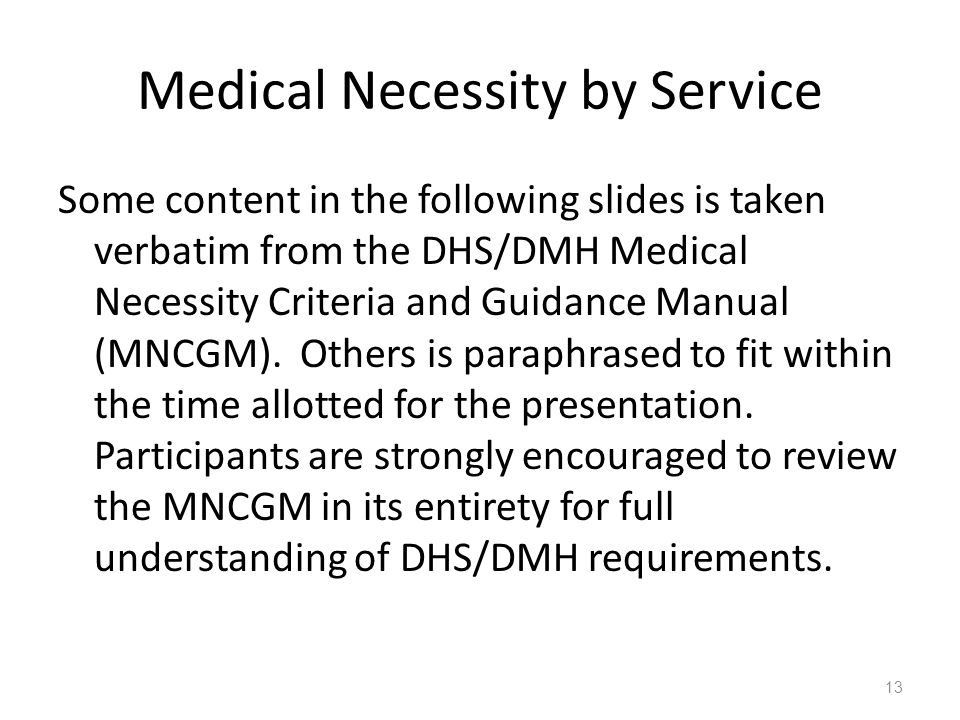 Medical Necessity by Service