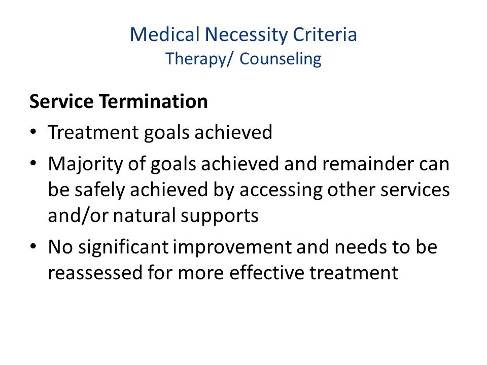 Medical Necessity Criteria Therapy/ Counseling