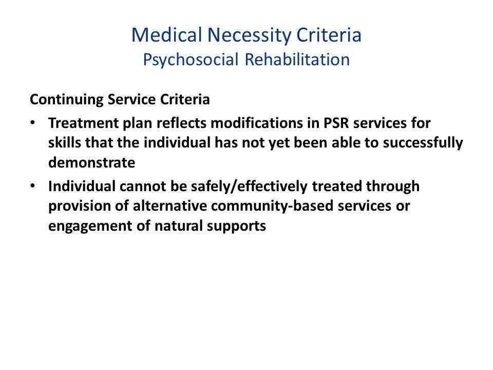 Medical Necessity Criteria Psychosocial Rehabilitation