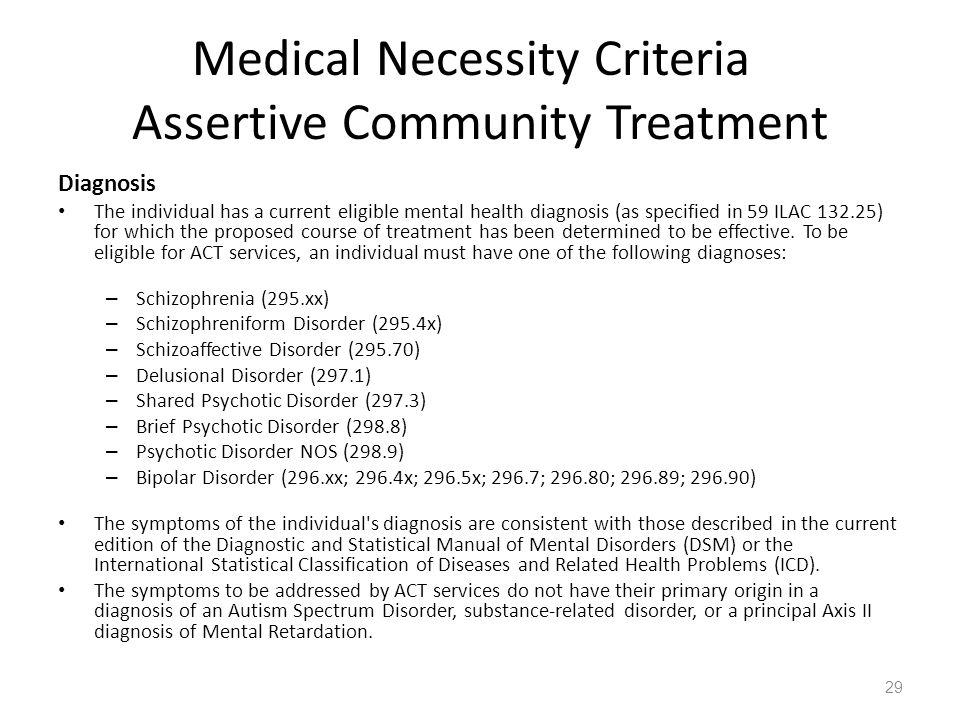 Medical Necessity Criteria Assertive Community Treatment