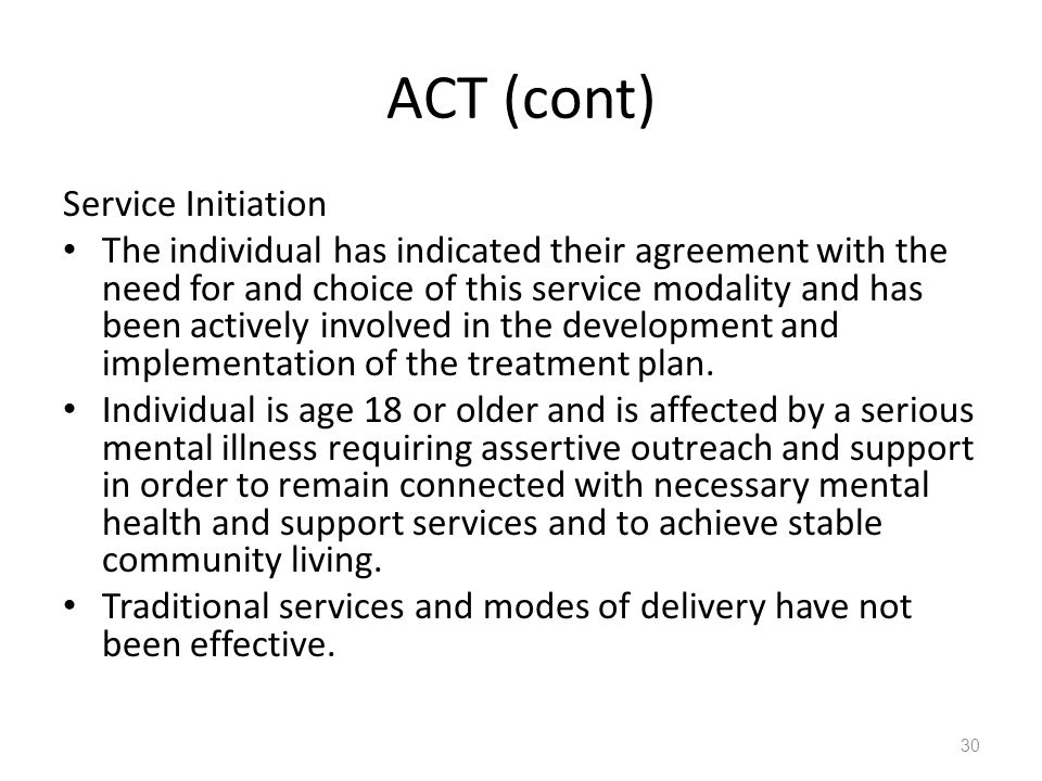 ACT (cont) Service Initiation
