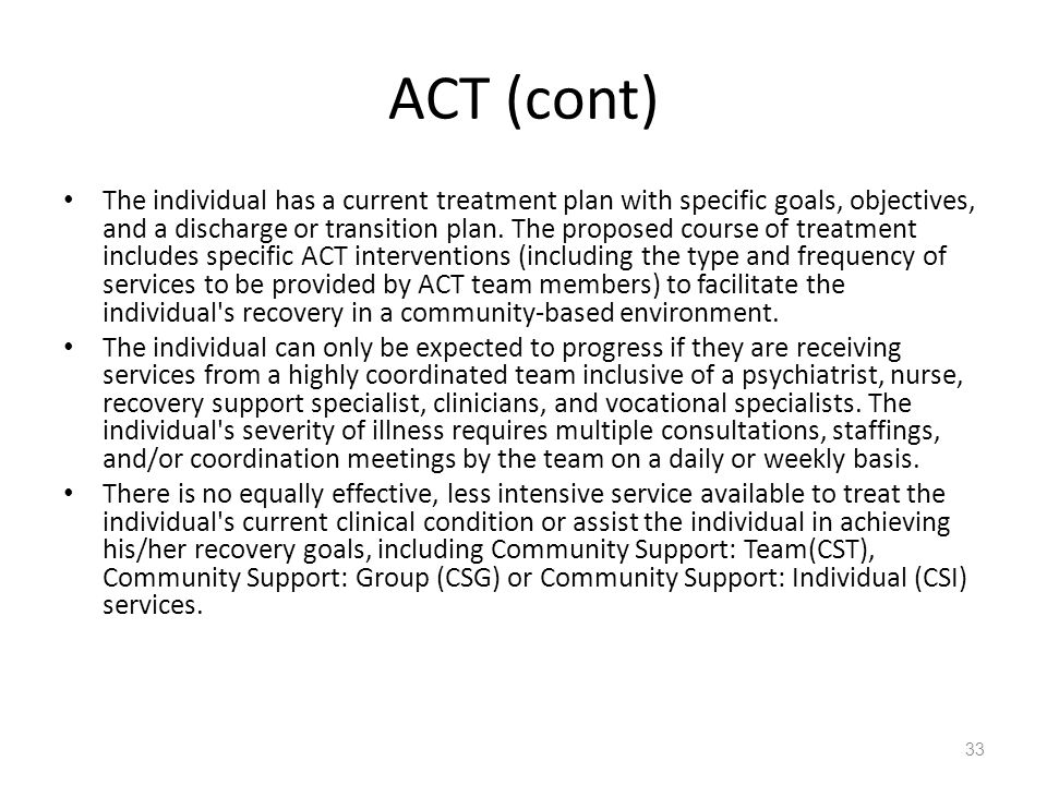 ACT (cont)