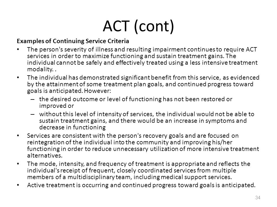 ACT (cont) Examples of Continuing Service Criteria