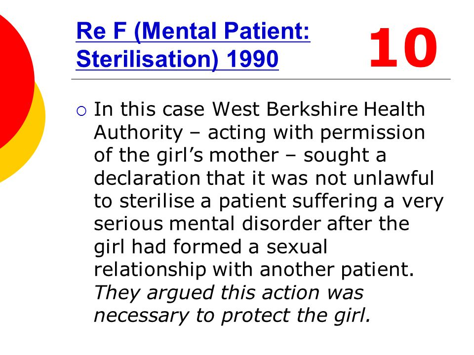 Re F (Mental Patient: Sterilisation) 1990