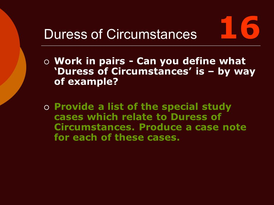 Duress of Circumstances