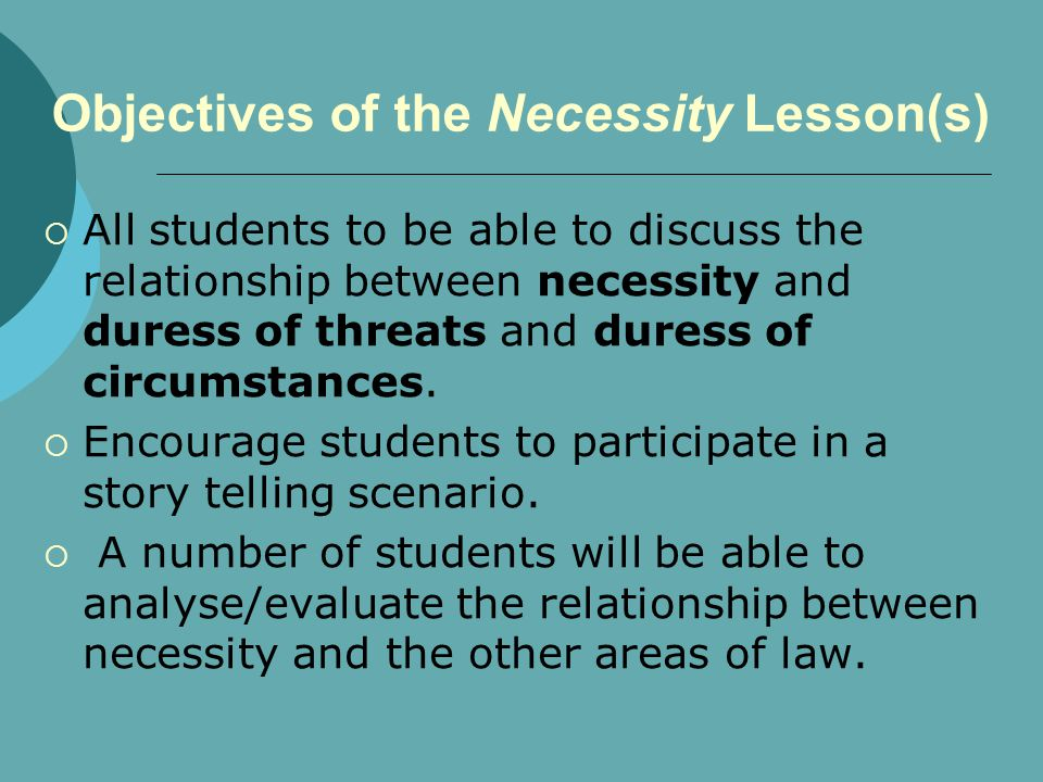 Objectives of the Necessity Lesson(s)