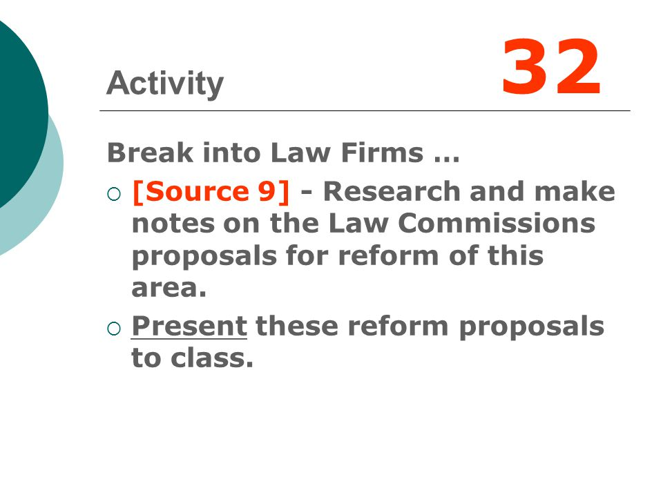 32 Activity Break into Law Firms …