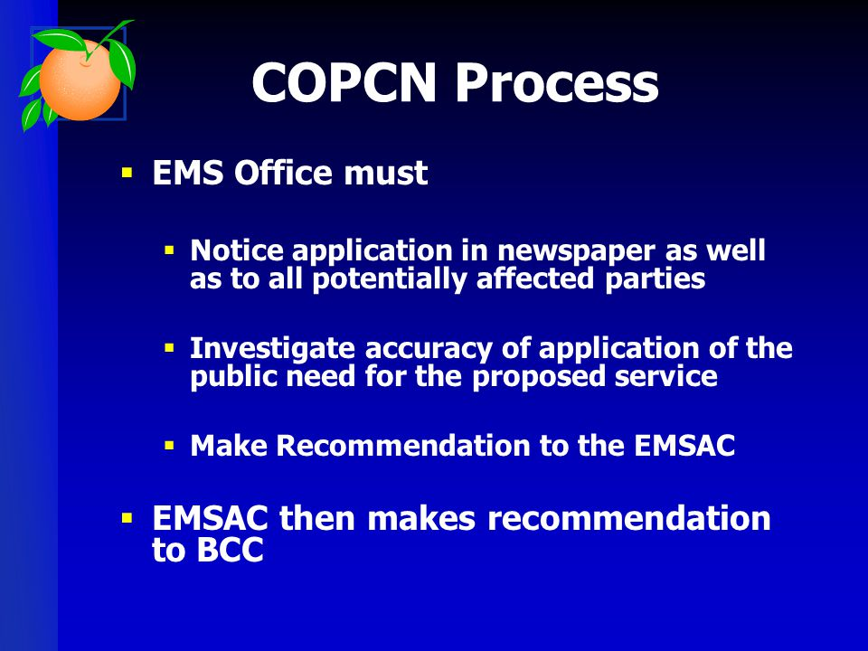 COPCN Process EMS Office must EMSAC then makes recommendation to BCC