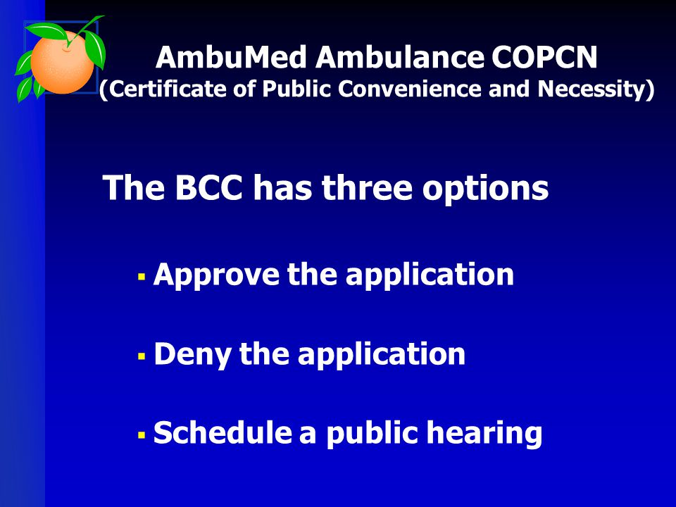 The BCC has three options