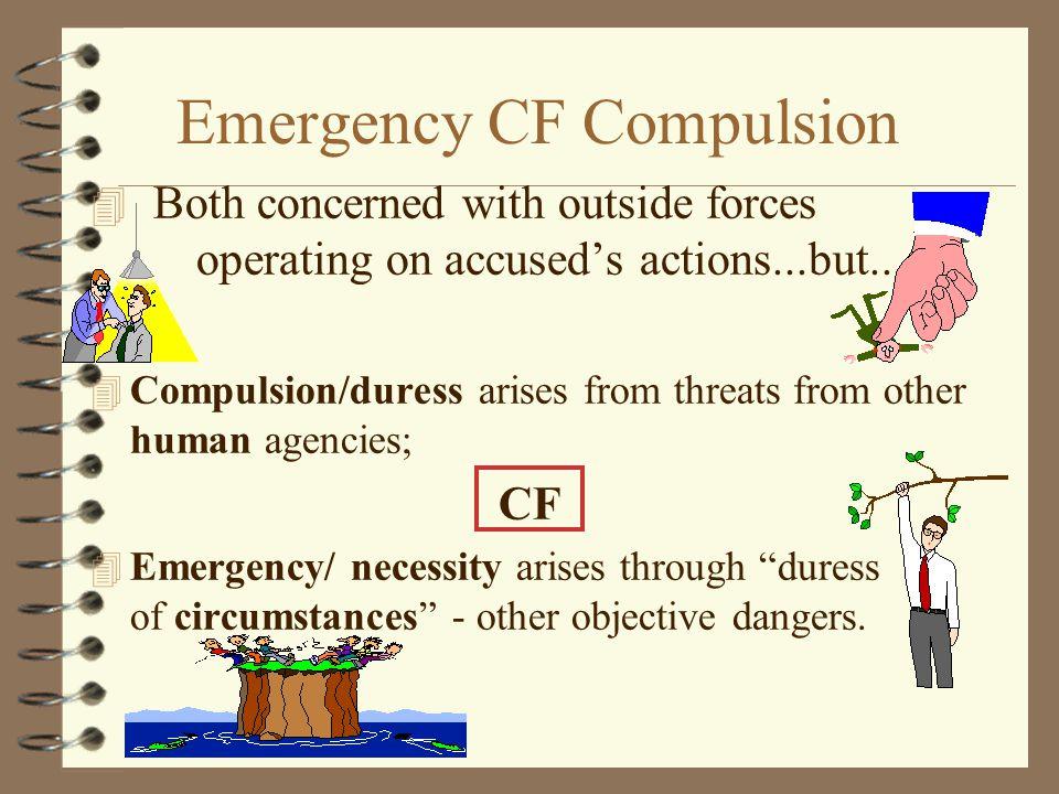 Emergency CF Compulsion