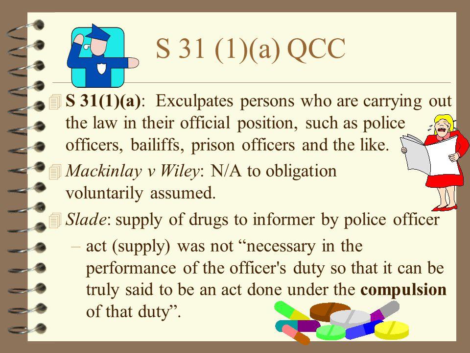 S 31 (1)(a) QCC