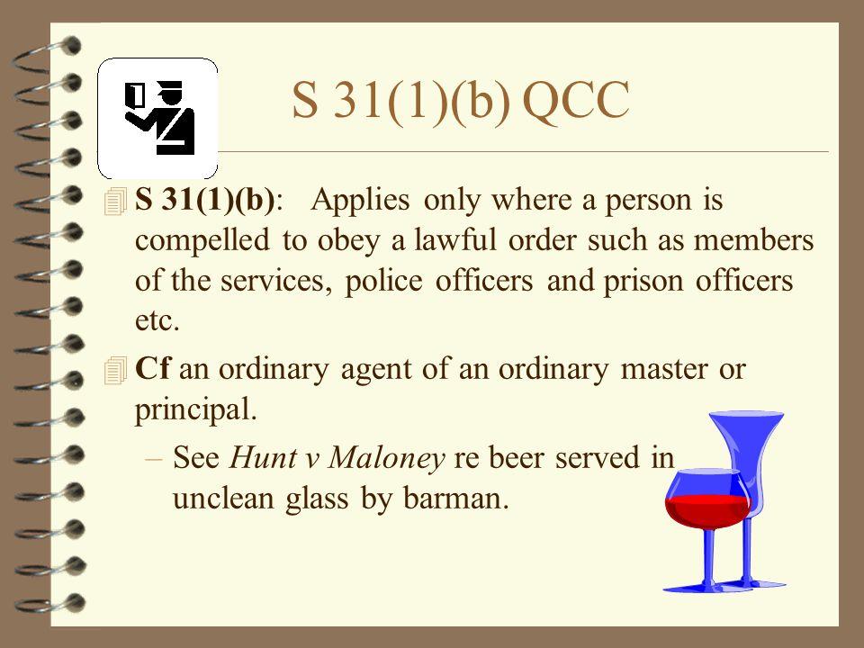 S 31(1)(b) QCC