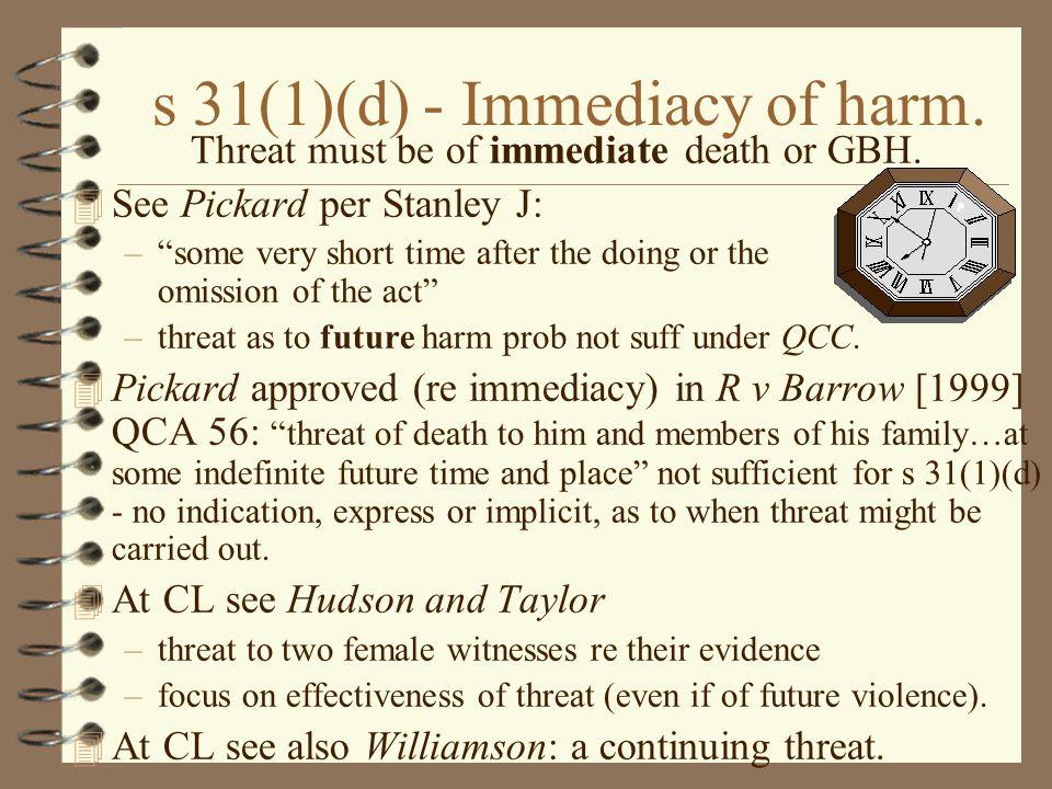 s 31(1)(d) - Immediacy of harm.