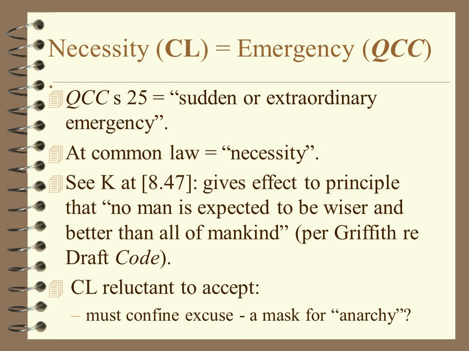 Necessity (CL) = Emergency (QCC) .