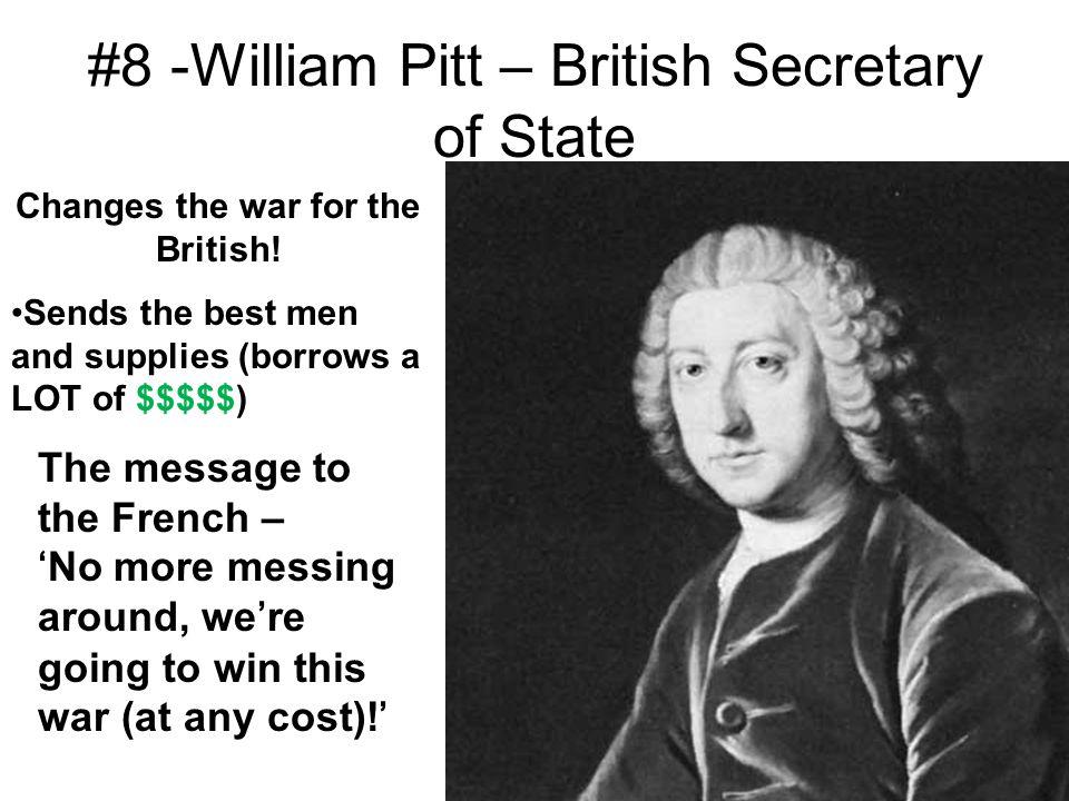 #8 -William Pitt – British Secretary of State