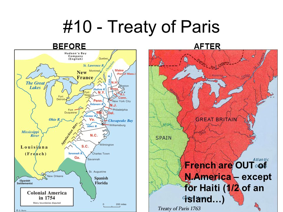 #10 - Treaty of Paris BEFORE. AFTER.