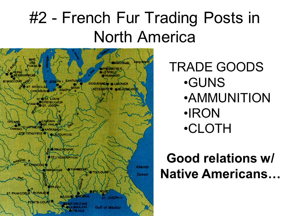 #2 - French Fur Trading Posts in North America