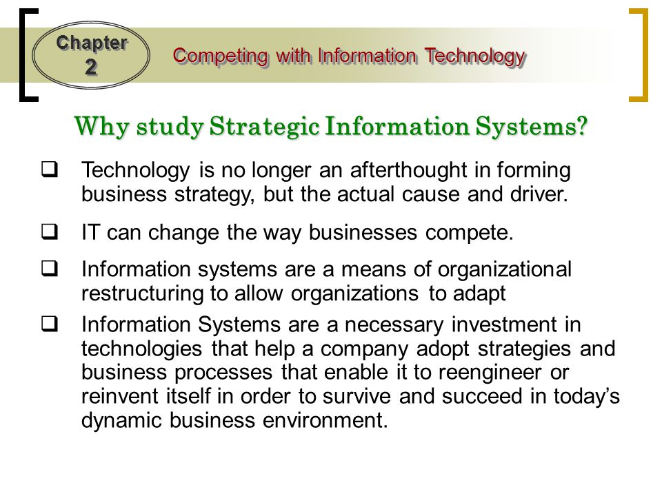 Why study Strategic Information Systems