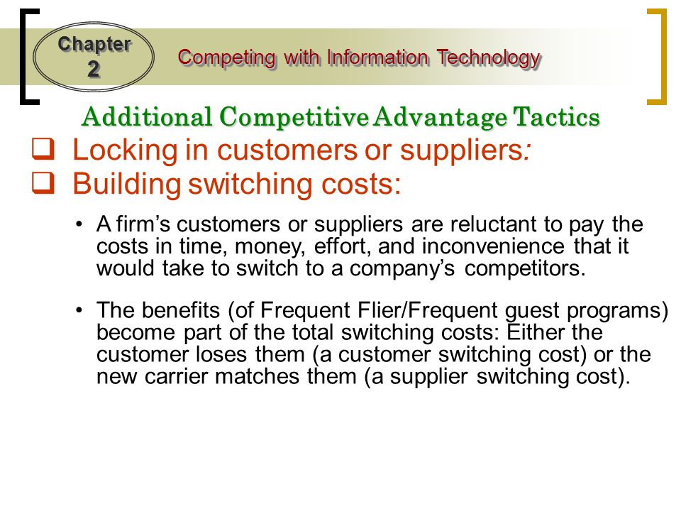 Additional Competitive Advantage Tactics
