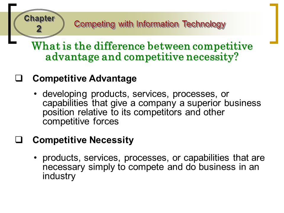 What is the difference between competitive advantage and competitive necessity