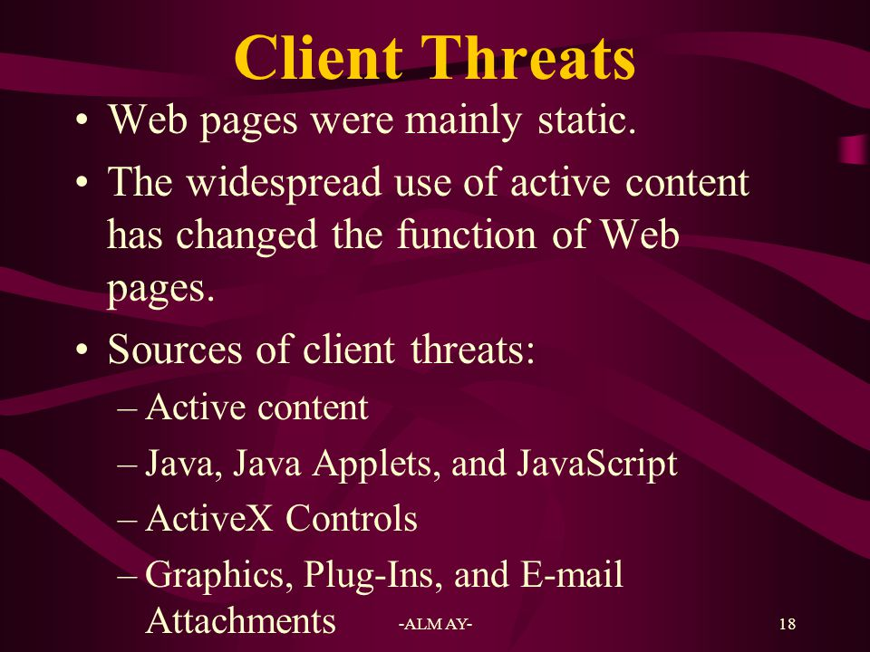 Client Threats Web pages were mainly static.