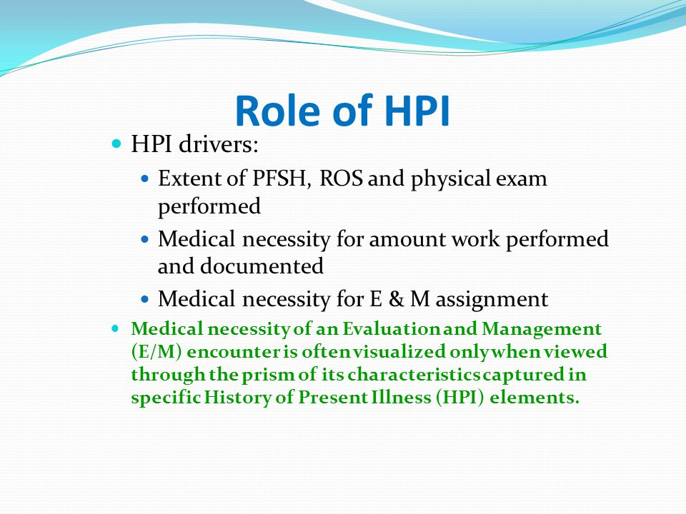 Role of HPI HPI drivers: