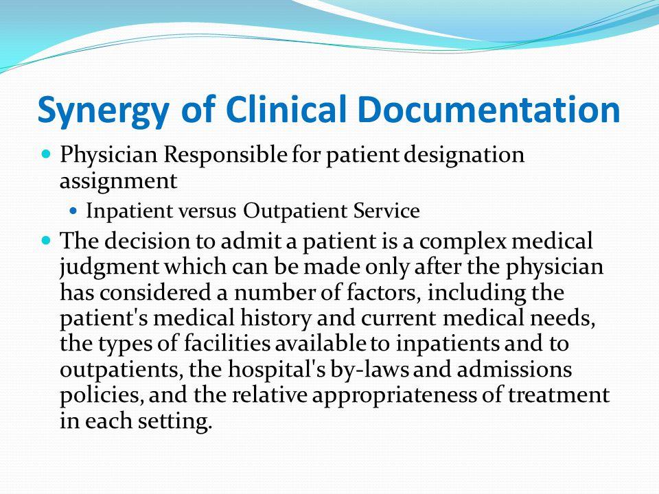 Synergy of Clinical Documentation