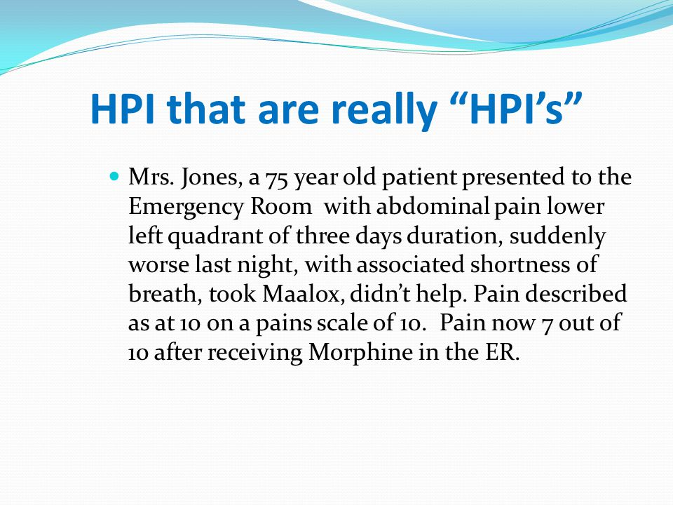 HPI that are really HPI's