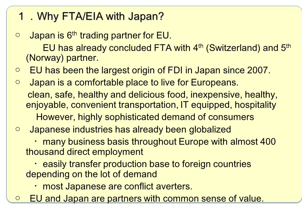 1.Why FTA/EIA with Japan