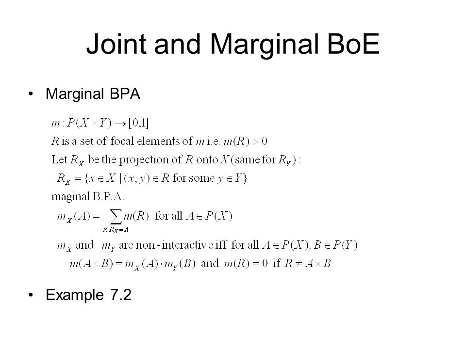 Joint and Marginal BoE Marginal BPA Example 7.2