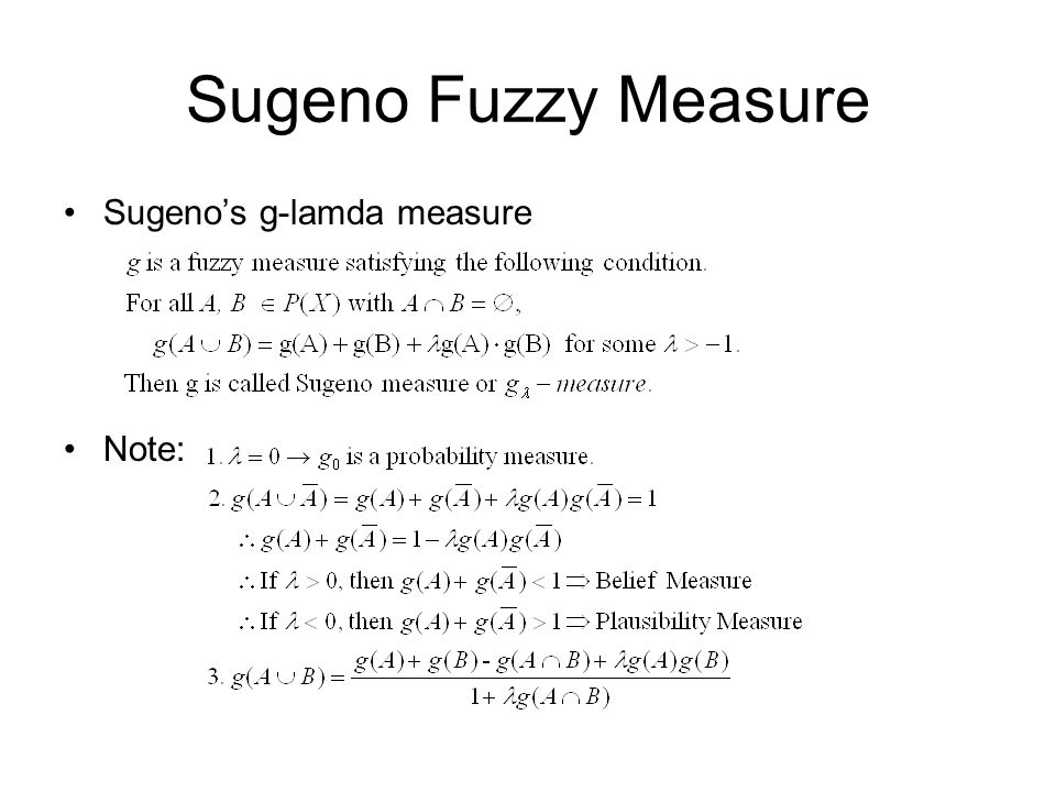 Sugeno Fuzzy Measure Sugeno's g-lamda measure Note: