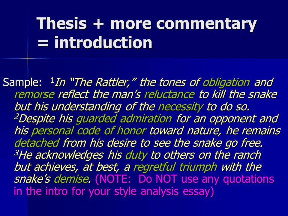 Thesis + more commentary = introduction